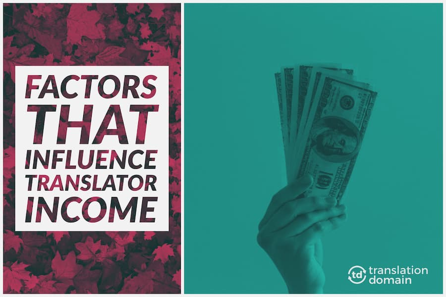 money and factors that influence translator income